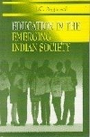 Education in the Emerging Indian Society: J.C. Aggarwal