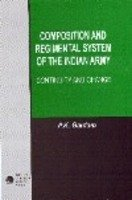 Composition and Regimental System of the Indian: Gautam P.K.