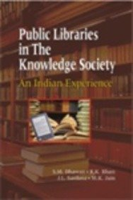 Public Libraries in the Knowledge Society, an: S.M. Dhawan, R.K.