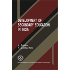 Development of Secondary Education in India, Access,: K. Sujatha, P.