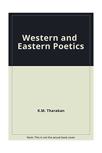 Western and Eastern Poetics: K.M. Tharakan