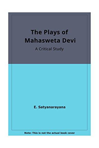 Plays of Mahasweta Devi: Sajyanarayana, E., Satyanarayana,