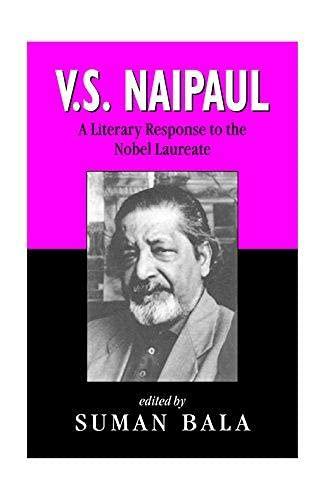 V S Naipaul : A Literary Response: Suman Bala