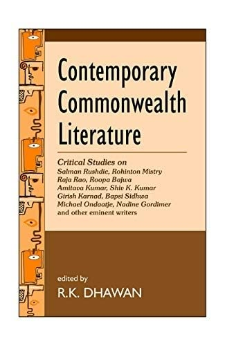 Contemporary Commonwealth Literature: Critical Studies on Salman: R.K. Dhawan