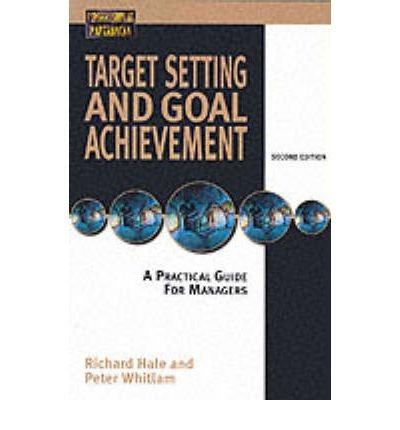 Target Setting and Goal Achievement: Richard HAle Peter