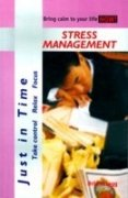 Just in Time: Stress Management