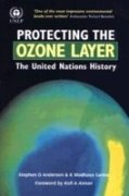 9788175542532: Protecting the Ozone Layer