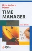 How to be a better Time Manager: Jane Smith