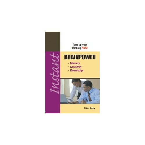 Brainpower (Series: Instant): Brian Clegg