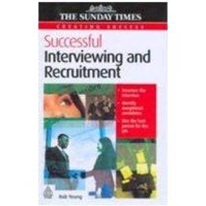 9788175544659: Creating Success: Successful Interviewing & Recruitment