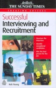 9788175544659: Creating Success: Successful Interviewing & Recruitment