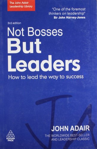 9788175544925: Not Bosses But Leaders: How to lead the way to success