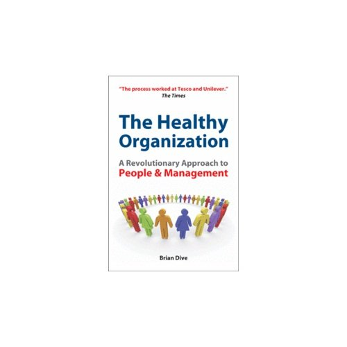 9788175545922: The Healthy Organization
