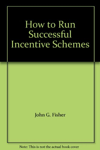 9788175546011: How to Run Successful Incentive Schemes