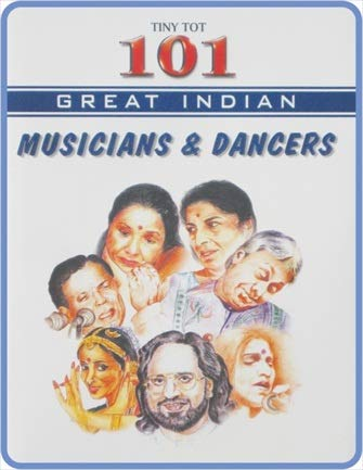 9788175736634: 101 Great Indian Musicians and Dancers