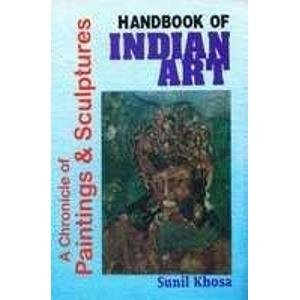 Handbook of Indian Art: Sunil Khosla