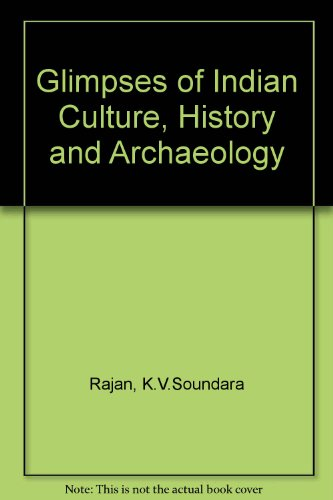 9788175740365: Glimpses of Indian Culture, History and Archaeology
