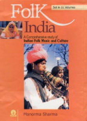 Folk India: A Comprehensive Study of Indian: Manorma Sharma