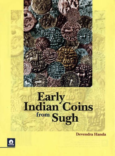 Early Indian Coins from Sugh: Devendra Handa