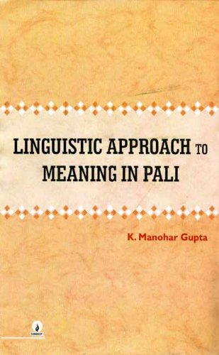 Linguistic Approach to Meaning in Pali: k Manohar Gupta
