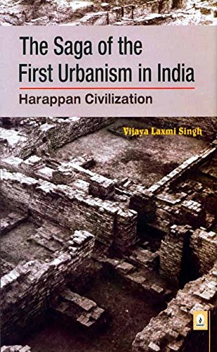9788175741744: The Saga of the First Urbanism in India Harappan Civilization
