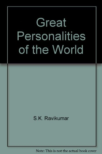 Great Personalities of the World: S K Ravikumar