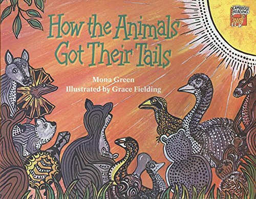 9788175961319: How Animals Got Their Tails: How the Animals Got Their Tails India Edition Cambridge Reading Level 4
