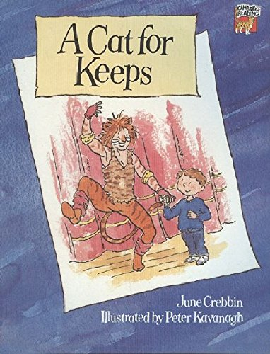 A Cat for Keeps (Cambridge Reading, Level 5): June Crebbin