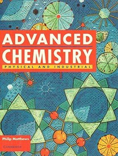 ADVANCED CHEMISTRY : 1 & 2 COMBINED: MATTHEWS