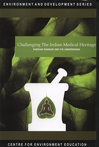 Challenging the Indian Medical Heritage: Darshan Shankar and P.M. Unnikrishnan