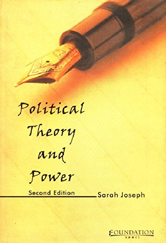 Political Theory and Power (2nd Edition): Sarah Joseph
