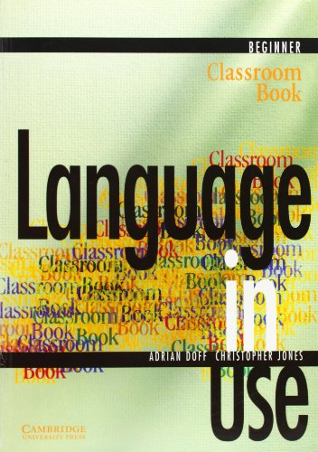 9788175962101: Language in Use: Beginner Classroom Book