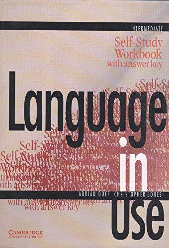 Language in Use: Intermediate Self-study Workbook with Answer Key (Series: Language in Use): Adrian...