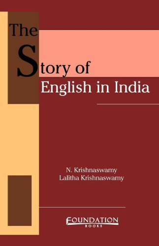 The Story of English in India: N. Krishnaswamy and