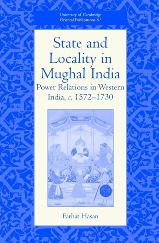 State Locality in Mugal India: Hasan, Farhat
