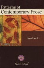 Patterns of Contemporary Prose: Sujatha S.