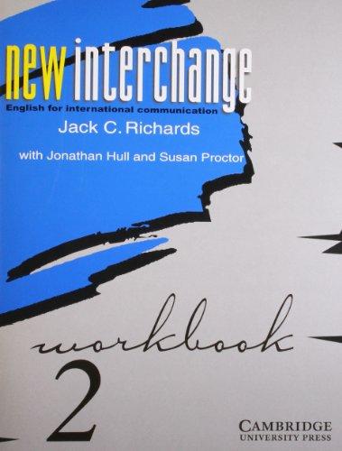 New Interchange 2: Workbook (English for International Communication) (Series: New Interchange): ...