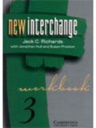 New Interchange 3: Workbook (English for International Communication) (Series: New Interchange): ...