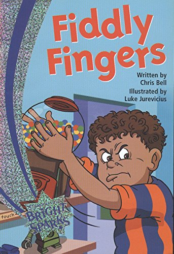 Fiddly Fingers (Cambridge Bright Sparks-Level 3): Chris Bell