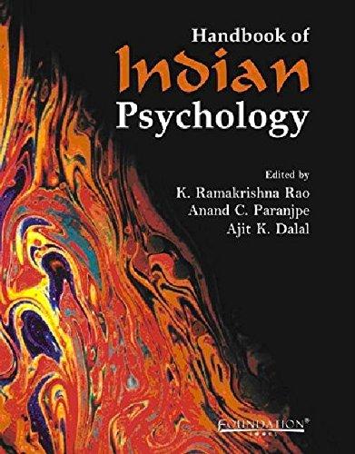 Handbook of Indian Psychology: K. Ramakrishana Rao, Anand C. Paranjpe & Ajit K. Dalal (Eds)