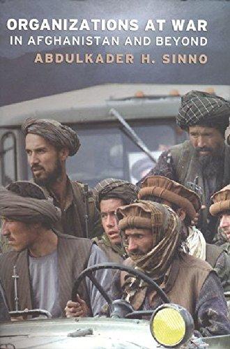 Organizations at War in Afghanistan and Beyond: Abdulkader H. Sinno