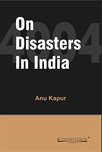 On Disasters in India: Anu Kapur