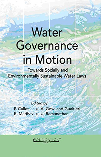 9788175966345: Water Governance in Motion: Towards Socially and Environmentally Sustainable Water Laws