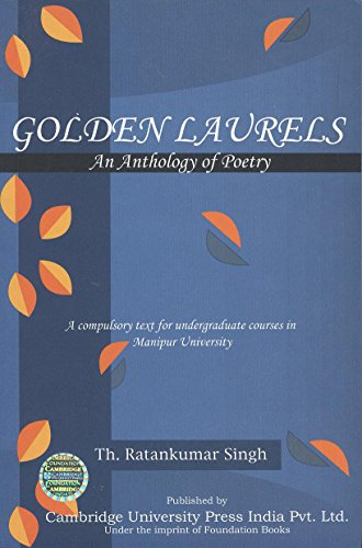 Golden Laurels: An Anthology of Poetry (Manipur University Anthology): Th. Ratankumar Singh (Ed.)
