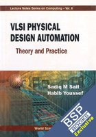 9788175967342: VLSI Physical Design Automation: Theory and Practice