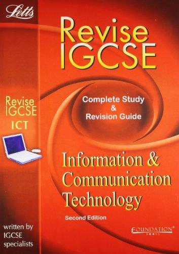 Letts Revise IGCSE Information and Communication Technology: Cushing
