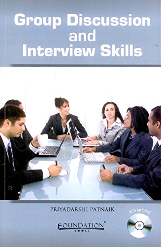 Group Discussion and Interview Skills: Priyadarshi Patnaik