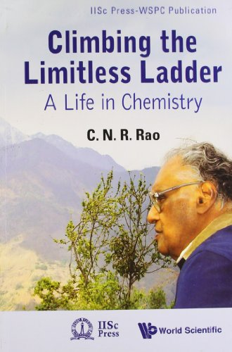 9788175969124: Climbing the Limitless Ladder: A Life in Chemistry