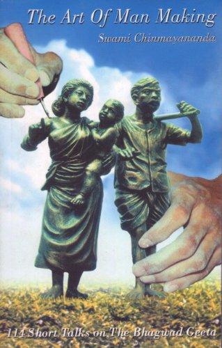 9788175970601: The Art Of Man Making Part 1/Talks on The Bhagawad Gita