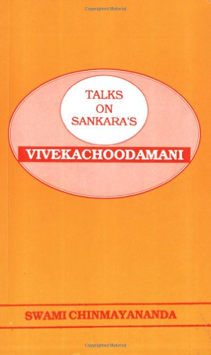 Talks On Sankara's Vivekachoodamani (8175971401) by Swami Chinmayananda